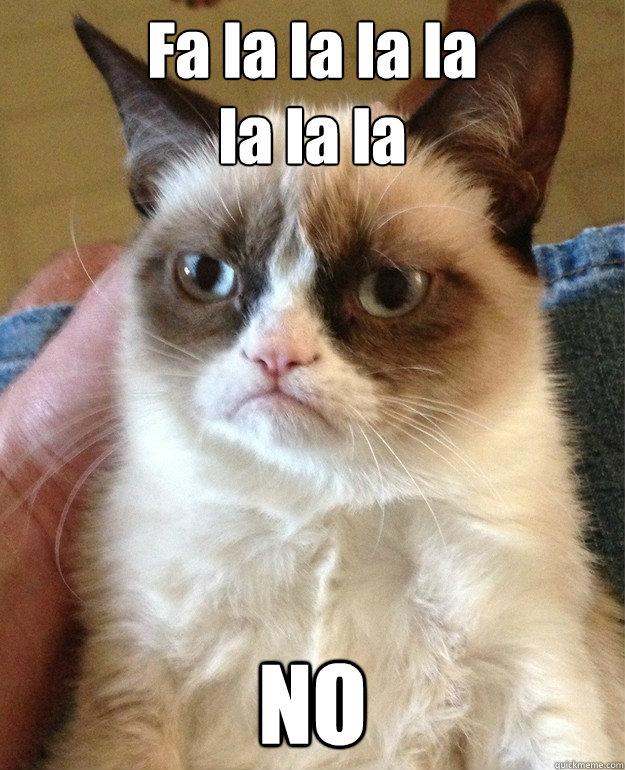 Fa La La La La La La La No Cat...