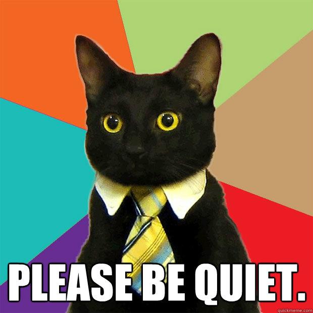 Please be quiet please be quiet cat meme cat planet cat planet