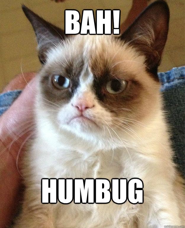 Bah humbug bah! humbug cat meme cat planet cat planet