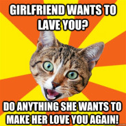Girlfriend Wants To Lave You? Cat Meme