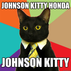 Johnson Kitty Honda Cat Meme